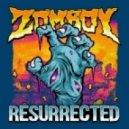 Zomboy - Back Once Again (Original mix)