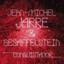 Gesaffelstein - Conquistador (feat. Jean-Michel Jarre)