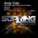 Andy Cain - High Rollers, Heavy Hitters, Life's Go-Getters (Astuni Re-Lift)