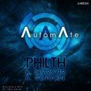 Philth - Destroyer (Original mix)