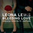 Leona Lewis - Bleeding Love  (Endless & John Hatz Extended Bootleg)