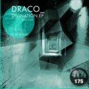 Draco - Divination (Original Mix)