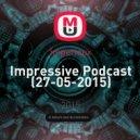 Imperieux - Impressive Podcast (27-05-2015)