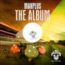 Maxplus - Extacy (Original Mix)