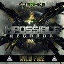 KJ Sawka - Wild Fire (Original mix)
