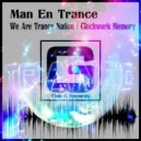 Man En Trance - We Are Trance Nation (Retro 90\'s Mix)