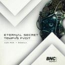 Alex Rice & Bigmala - Eternal Secret (Original mix)