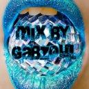 Gabzoul - Mix by Gabzoul  #173 (Mix)