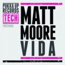 Matt Moore - Vida (Original Mix)