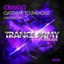 Craigo - Gateway To Paradise (Original Mix)