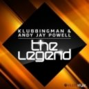 Klubbingman & Andy Jay Powell - The Legend (Para X Retuned Instrumental Club)