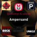 Djentelman & Vasilisk - Ampersand (Lossless Mix)