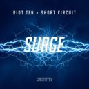 Riot Ten & Short Circuit  - Surge (Original mix)