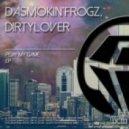 DaSmokin'Frogz, Dirtylover  - Chico Stick (Original Mix)