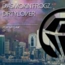 DaSmokin\'Frogz, Dirtylover - Wide (Original Mix)