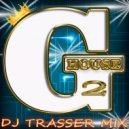 DJ Trasser - Fresh Shit (G House Mix # 2 May 2015)