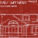 Kaily, Kobhi - Get Ready (Kobhi Remix)