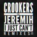Crookers - I Just Can't (feat. Jeremih) (Chris Lorenzo Remix)