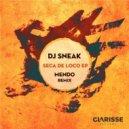 DJ Sneak - Seca de Loco (Mendo Remix)