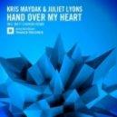 Kris Maydak & Juliet Lyons - Hand Over My Heart