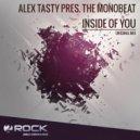 Alex Tasty, The Monobeat - Inside Of You (Original Mix)