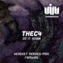 Thec4 - Do It Again (MDK Remix)