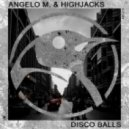 Angelo M., Highjacks - Peace & Love