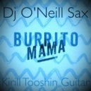 Бурито feat O\'Neill Sax & Kirill Tooshin - Мама (DJ AP Radio Remix)