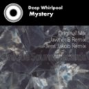 Deep Whirlpool - Mystery (Jawher B Remix)