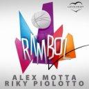 Riky Piolotto, Alex Motta - Rambol (Original Mix)