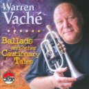 Warren Vache - Ballad For Very Tired and Very Sad Lotus Eaters