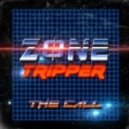 Zone Tripper - First Contact