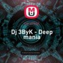 Dj 3ByK  - Deep mania