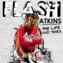 Flash Atkins - The Size of A Dog