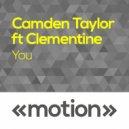 Clementine Douglas, Camden Taylor - You (Original)