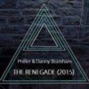 Philler & Danny Bramham - Renegade 2015 (Original mix)