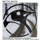 Netto Buck - Freedom (The Miners Remix)
