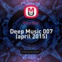Kira Bett - Deep Music 007 (april 2015)