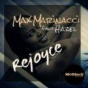 Max Marinacci feat. Hazel - Rejoyce (Original Mix)