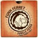 The Chakachas - Jungle Fever (Funk Ferret Edit)