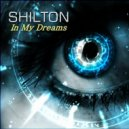Shilton - In My Dreams (Extended Dub Mix)