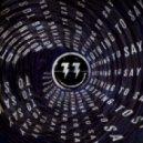 Bingo Players, Obregon - Nothing To Say (Obregon Remix)
