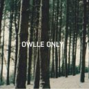 Owlle Only  feat. Ratsouk - Close My Eyes And See (Original mix)