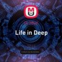 Dj 3ByK - Life in Deep ()