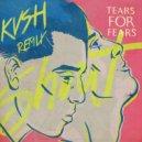 Tears For Fears - Shout (KVSH Remix)