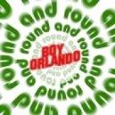 Boy Orlando - Down And Around (Main Mix)