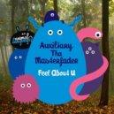 Auxiliary Tha Masterfader  - Feel About U (Original mix)