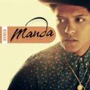 Bruno Mars  - Grenade  (MANDA Remix)