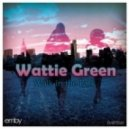Wattie Green - Walk In The Park (Original Mix)