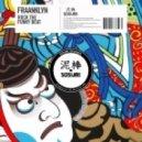Fraanklyn - Rock The Funky Beat (Original Mix)